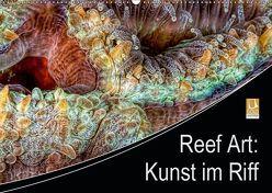 Reef Art – Kunst im Riff (Wandkalender 2019 DIN A2 quer) von Jager,  Henry