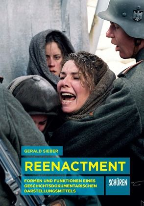 Reenactment von Sieber,  Gerald