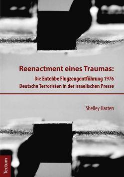 Reenactment eines Traumas von Harten,  Shelley