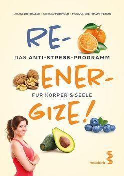 Reenergize! von Breithaupt-Peters,  Monique, Hitthaller,  Ariane, Weidinger,  Christa