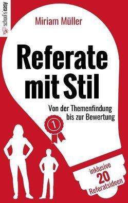 Referate mit Stil von Müller,  Miriam