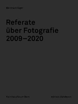 Referate über Fotografie von Giger,  Bernhard