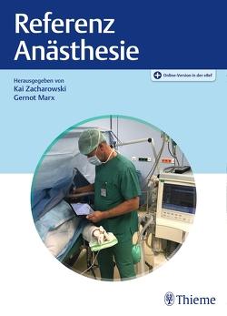 Referenz Anästhesie von Marx,  Gernot, Zacharowski,  Kai