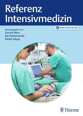 REFERENZ Intensivmedizin von Kluge,  Stefan, Marx,  Gernot, Zacharowski,  Kai