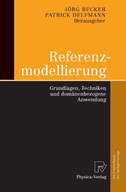 Referenzmodellierung von Becker,  Jörg, Delfmann,  Patrick