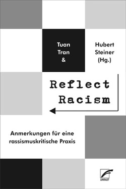 Reflect Racism von Steiner,  Hubert, Tran,  Tuan