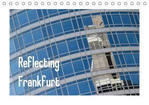 Reflecting Frankfurt (Tischkalender 2018 DIN A5 quer) von Fuchs,  Dieter
