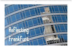 Reflecting Frankfurt (Wandkalender 2020 DIN A2 quer) von Fuchs,  Dieter