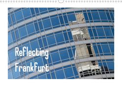 Reflecting Frankfurt (Wandkalender 2020 DIN A3 quer) von Fuchs,  Dieter