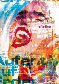 reflections (Wandkalender 2019 DIN A2 hoch)