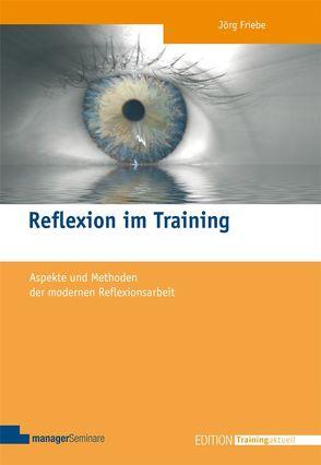 Reflexion im Training von Friebe,  Jörg