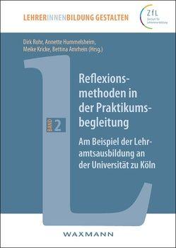 Reflexionsmethoden in der Praktikumsbegleitung von Amrhein,  Bettina, Hummelsheim,  Annette, Kricke,  Meike, Rohr,  Dirk