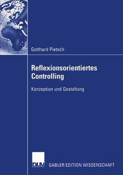 Reflexionsorientiertes Controlling von Pietsch,  Gotthard