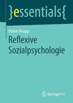 Reflexive Sozialpsychologie von Keupp,  Heiner