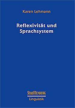 Reflexivität und Sprachsystem von Lehmann,  Karen