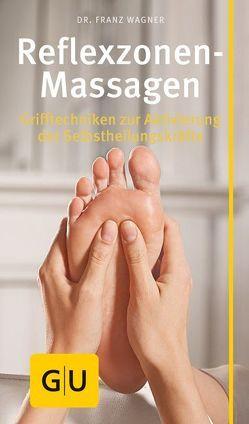 Reflexzonen-Massage von Wagner,  Franz