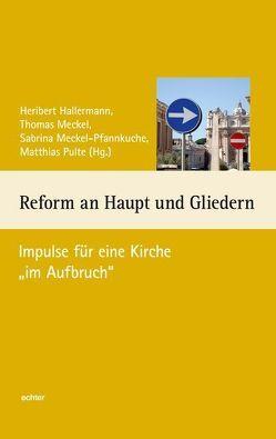 Reform an Haupt und Gliedern von Hallermann,  Heribert, Meckel,  Thomas, Meckel-Pfannkuche,  Sabrina, Pulte,  Matthias