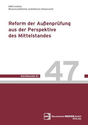 Reform der Außenprüfung aus der Perspektive des Mittelstandes