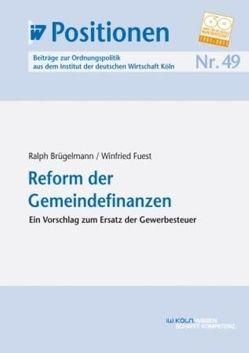Reform der Gemeindefinanzen von Brügelmann,  Ralph, Fuest,  Winfried