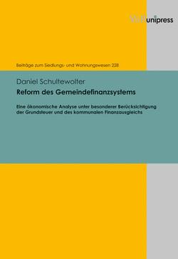 Reform des Gemeindefinanzsystems von Schultewolter,  Daniel