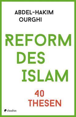 Reform des Islam von Ourghi,  Abdel-Hakim