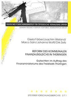 Reform des kommunalen Finanzausgleichs in Thüringen von Färber,  Gisela, Salm,  Marco, Wieland,  Joachim, Wolff,  Johanna, Zeitz,  Dirk