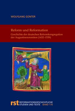 Reform und Reformation von Günter,  Wolfgang