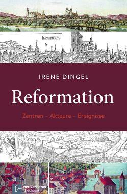 Reformation von Dingel,  Irene