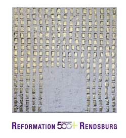 Reformation 500+ Rendsburg