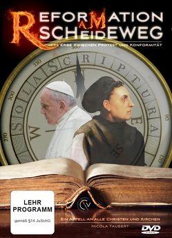 Reformation am Scheideweg von Taubert,  Nicola