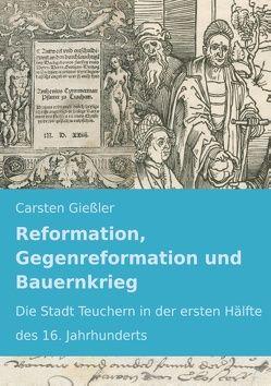 Reformation, Gegenreformation und Bauernkrieg von Gießler,  Carsten