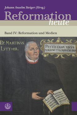 Reformation heute von Steiger,  Johann Anselm
