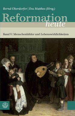 Reformation heute von Müller,  Eva, Oberdorfer,  Bernd