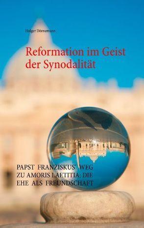 Reformation im Geist der Synodalität von Dörnemann,  Holger