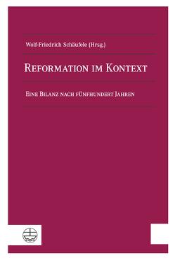 Reformation im Kontext von Schäufele,  Wolf-Friedrich