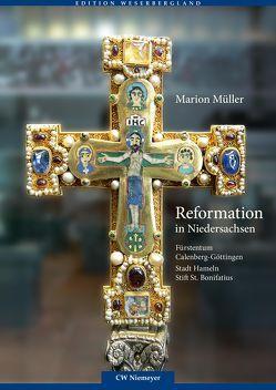 Reformation in Niedersachsen von Müller,  Marion