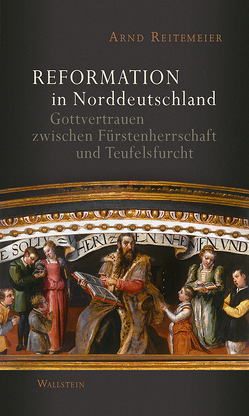 Reformation in Norddeutschland von Reitemeier,  Arnd