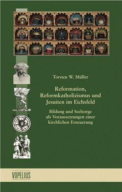 Reformation, Reformkatholizismus und von Torsten W.,  Müller