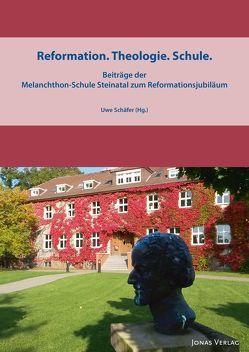 Reformation. Theologie. Schule von Schäfer,  Uwe
