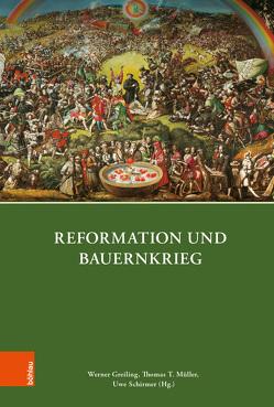Reformation und Bauernkrieg von Greiling,  Werner, Müller,  Thomas T, Schirmer,  Uwe