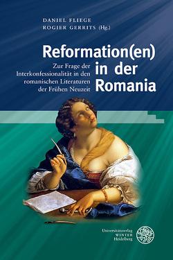 Reformation(en) in der Romania von Fliege,  Daniel, Gerrits,  Rogier