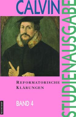Reformatorische Klärungen von Busch,  Eberhard, Freudenberg,  Matthias, Heron,  Alasdair I.C., Link,  Christian, Opitz,  Peter, Saxer,  Ernst, Scholl,  Hans