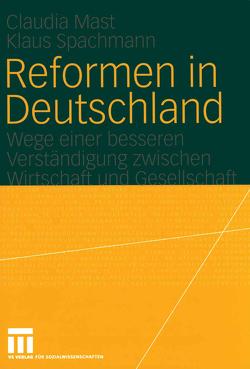 Reformen in Deutschland von Fiedler,  Katja, Fleiter,  Daniel, Mast,  Claudia, Reiß,  Sandra Peggy, Reuschele,  Andrea, Schäfer,  Daniel, Spachmann,  Klaus