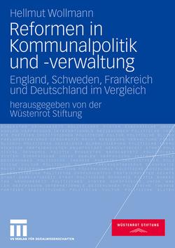 Reformen in Kommunalpolitik und -verwaltung von Wollmann,  Hellmut