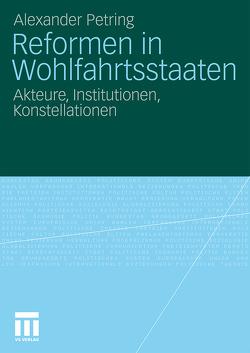Reformen in Wohlfahrtsstaaten von Petring,  Alexander