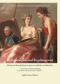 Reformimpuls und Regelungswut. von Mävers,  Sophie-Luise