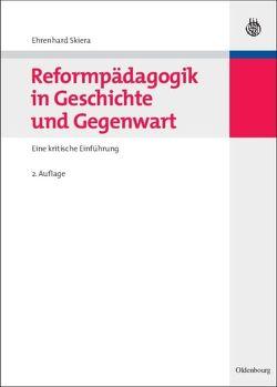 Reformpädagogik in Geschichte und Gegenwart von Skiera,  Ehrenhard