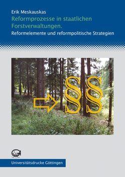 Reformprozesse in staatlichen Forstverwaltungen von Meskauskas,  Erik