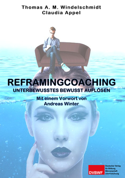 Reframingcoaching von Appel,  Claudia, Windelschmidt,  Thomas A. M.