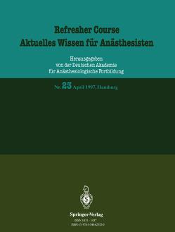 Refresher Course / Aktuelles Wissen für Anästhesisten von Purschke,  R.